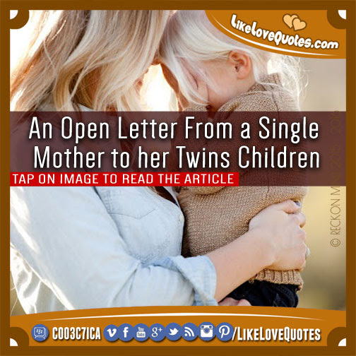 An Open Letter From A Single Mother To Her Twin Children