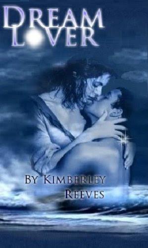 DREAM LOVER by Kimberley Reeves