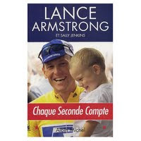 Lance armstrong chaque seconde compte