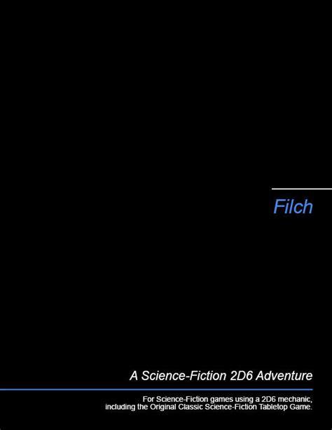 Filch - Michael Brown | 2D6 SF Adventures | DriveThruRPG.com
