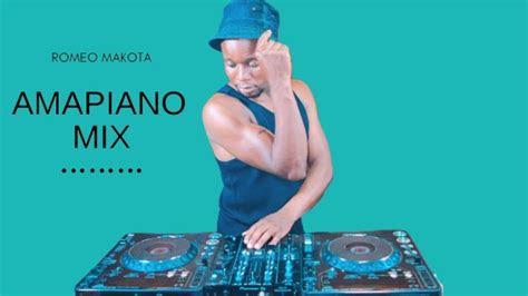 mp   amapiano hits  hours mix  romeo