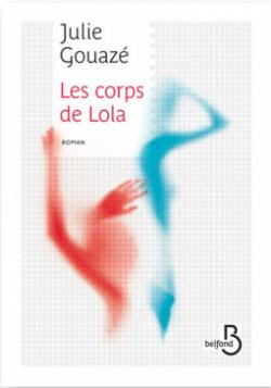 """Résultat de recherche d'images pour """"julie gouazé les corps de lola"""""""