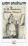 William Makepeace Thackeray: Hiúság vására