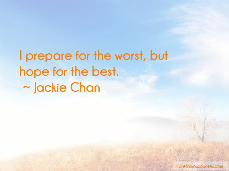Hope The Best Prepare For The Worst Quotes Top 6 Quotes About Hope