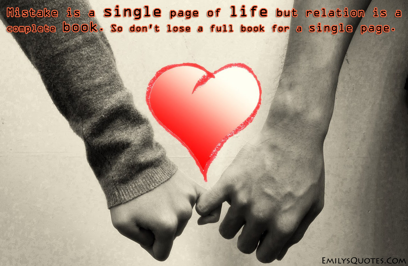 Mistake Is A Single Page Of Life But Relation Is A Complete Book