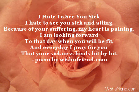 I Hate To See You Sick Get Well Soon Poem