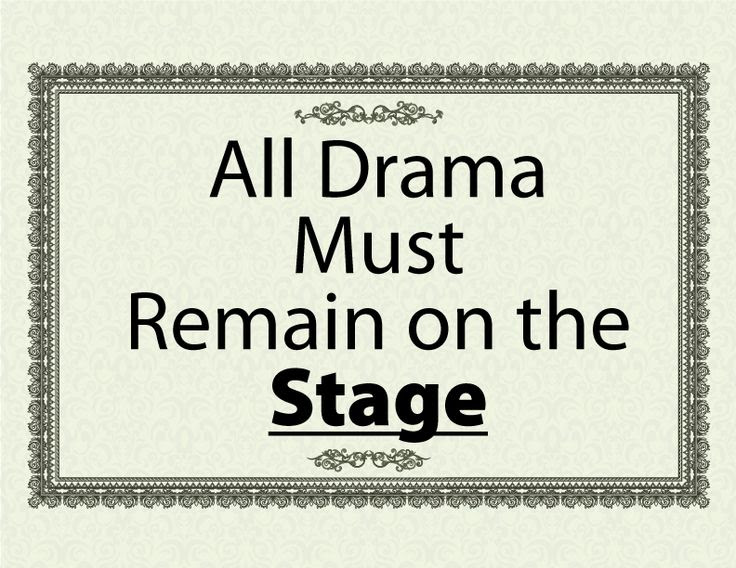 Quotes About Drama In The Classroom 14 Quotes