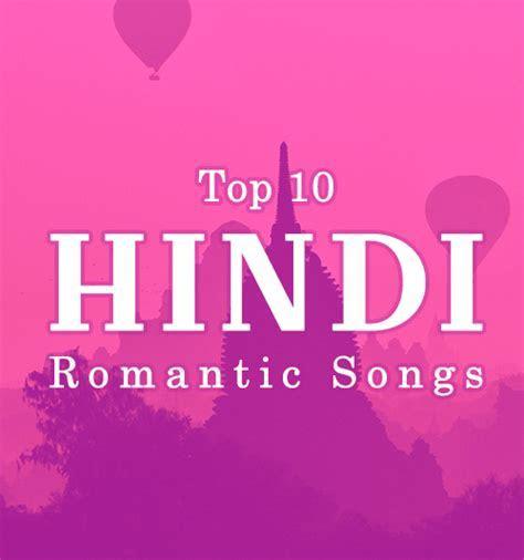 Hindi Romantic Songs Download Hindi Songs Playlist Download