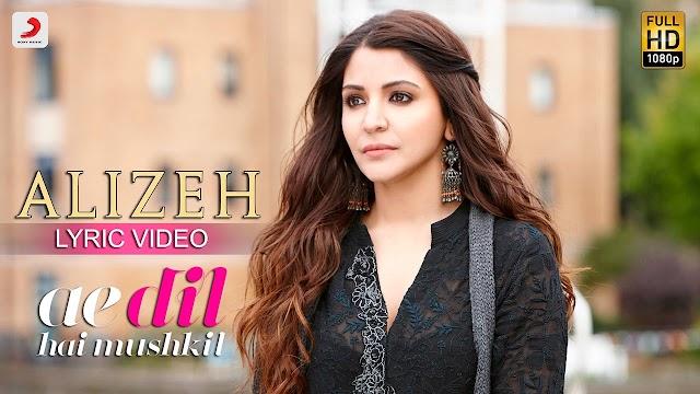 Alizeh Lyrics in Hindi - Ae Dil Hai Mushkil