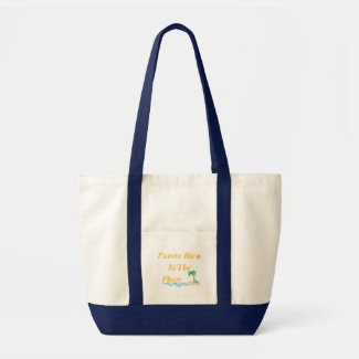 Puerto Rico Is The Place Tote Bag