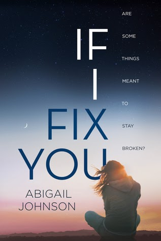 Book Of The Week: If I Fix You by Abigail Johnson