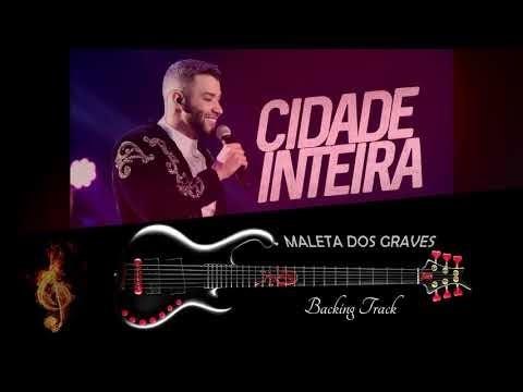 Backing Track pra Contra Baixo - CIDADE INTEIRA - GUSTAVO LIMA - Play Along