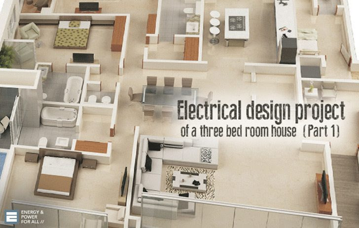 electrical design project of three bed room house