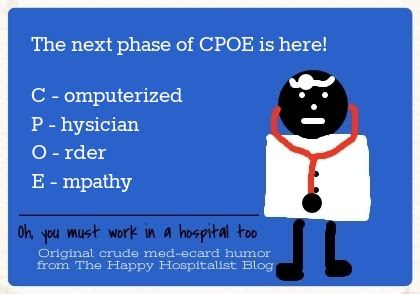 The next phase of CPOE is here!  (Computerized Physician Order Empathy) photo.