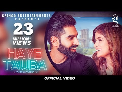Lyrics of Haye Tauba Song | Parmish Verma - Shipra Goyal