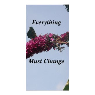Everything Must Change Butterfly Card