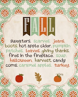 All the reasons why fall is my favorite. Minus Halloween. I could take it or leave it. :)
