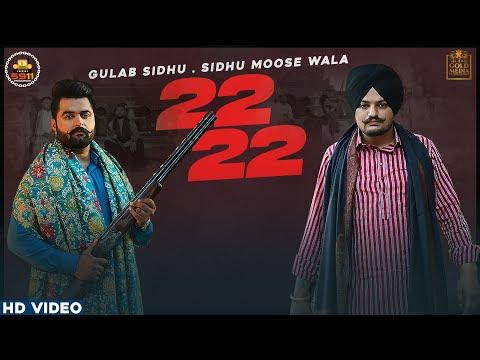 22 22 (Official Video) Gulab Sidhu   Sidhu Moose Wala   Latest Punjabi Songs 2020
