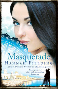 Masquerade: Love, mystery and desire under the scorching Spanish sun