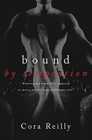 Bound by Temptation (Born in Blood Mafia Chronicles #4) by Cora Reilly
