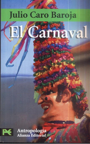 El carnaval - Caro Baroja