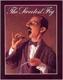 The Sweetest Fig by Chris Van Allsburg: Book Cover