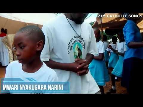 Zimbabwe Catholic Shona Songs - Nyakugara Narini