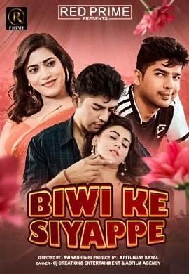 Biwi Ki Siyappe 2021 RedPrime Short Films Download