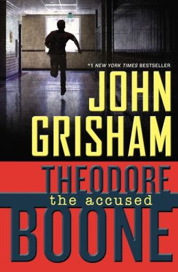 The Accused (Theodore Boone Series #3)