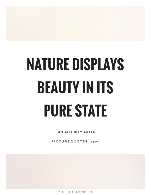 Beauty In Nature Quotes Sayings Beauty In Nature Picture Quotes