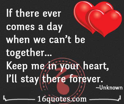 Keep Me In Your Heart Ill Stay There Forever Touching Quote