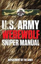 U.S. Army Werewolf Sniper Manual [Book]