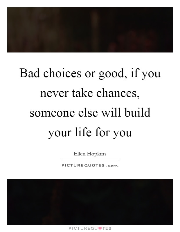 Chances In Life Quotes Sayings Chances In Life Picture Quotes