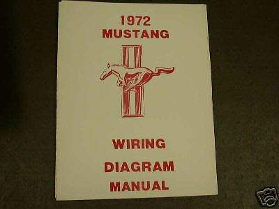1972 Ford Mustang Wiring Diagram Manual Car Truck Manuals Manuals Literature