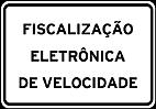 Placas de Fiscalizaçao eletronica 5