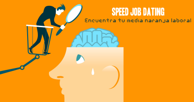 SPEED JOB DATING: LA PAREJA IDEAL DE LOS RECURSOS HUMANOS.