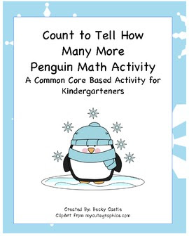 Kindergarten Common Core Penguin How Many More Math Activi