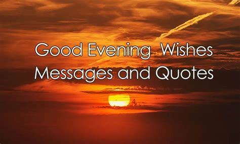 Good Evening Messages & Quotes For Sweet Wishes   WishesMsg