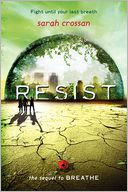 Resist by Sarah Crossan: Book Cover
