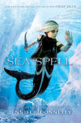 Title: Sea Spell (Waterfire Saga Series #4), Author: Jennifer Donnelly