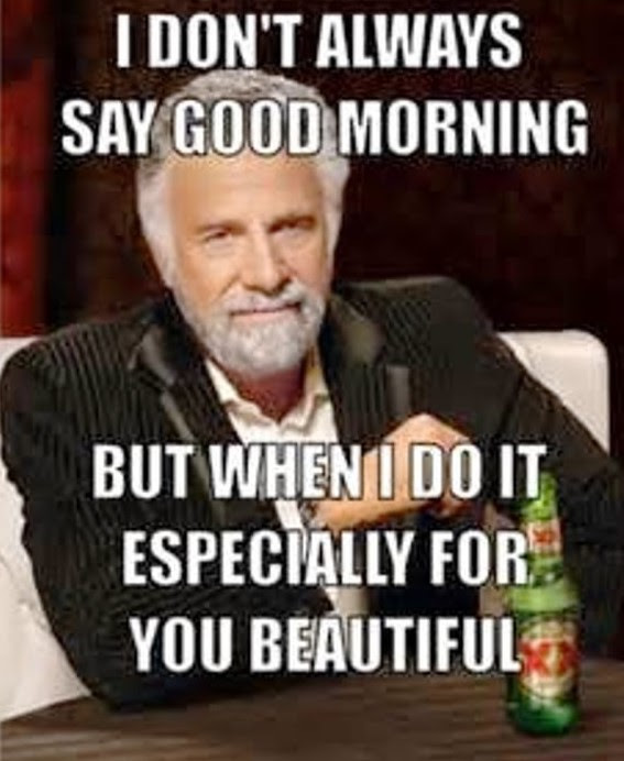 20 Funny Good Morning Meme Pictures Graphics Photos Funnyexpo