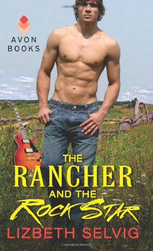 The Rancher and the Rock Star by Lizbeth Selvig
