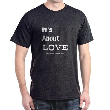 Its About LOVE Men's T-Shirt