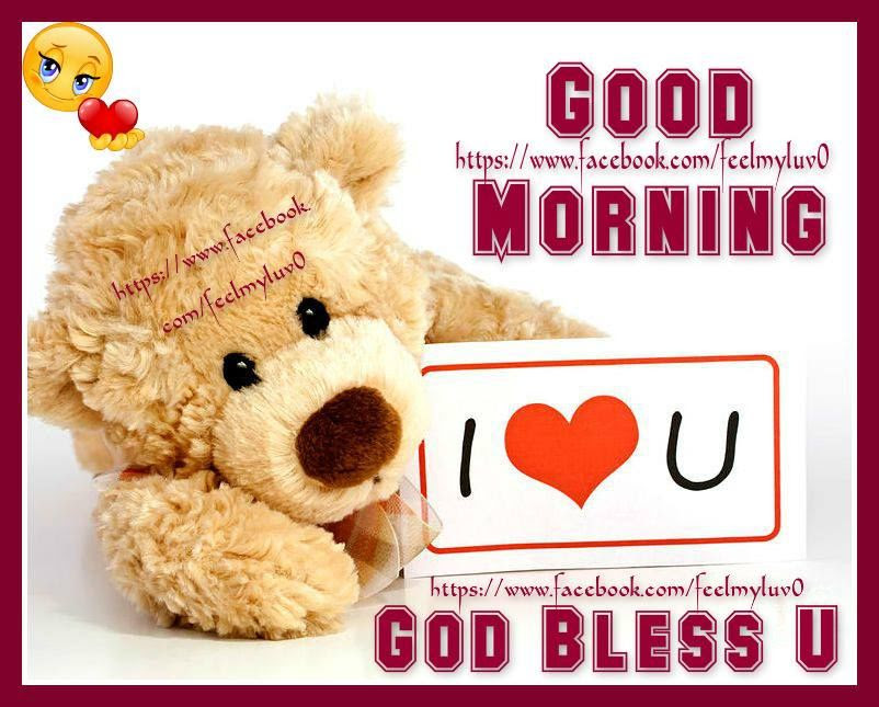 Good Morning I Love You God Bless Pictures Photos And Images For