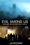 Evil Among Us Species Intervention # 6609 Book 5