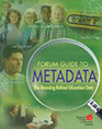 Forum Guide to Metadata: The Meaning Behind Education Data