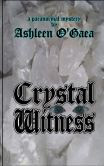 Crystal Witness: A Paranormal Mystery