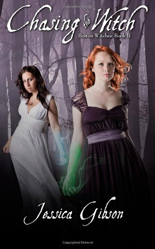 Chasing the Witch: Boston Witches book 2 by Jessica Gibson