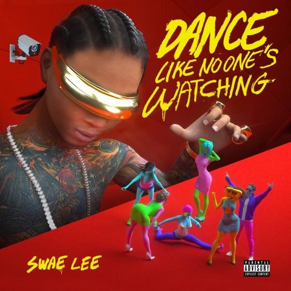 Swae Lee - Dance Like No One's Watching | MP3