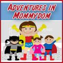 Adventures in Mommydom button